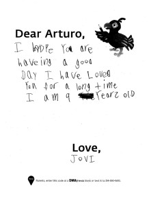 """""""I hope you are haveing a good day I have loved you for a long time I am 9 years old. Love, Jovi"""""""