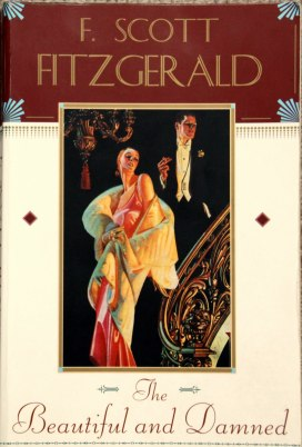 The Beautiful and the Damned, F. Scott Fitzgerald, 1922