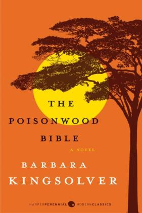 The Poisonwood Bible, Barbara Kingsolver, 1998.